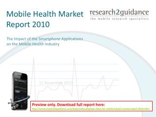 ppt slides for �mobile health market report 2010-2015�