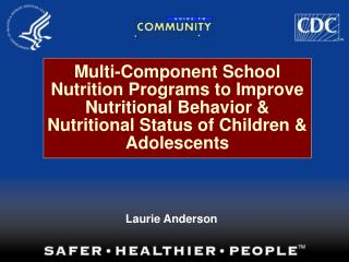 Multi-Component School Nutrition Programs to Improve Nutritional Behavior  Nutritional Status of Children  Adolescents
