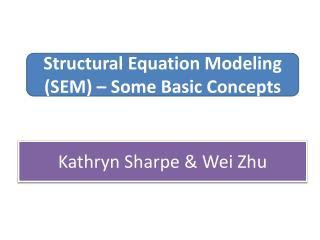 Kathryn Sharpe  Wei Zhu