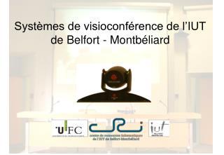 Syst mes de visioconf rence de l IUT de Belfort - Montb liard