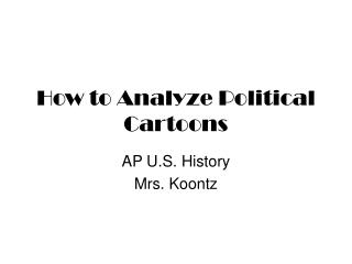 How to Analyze Political Cartoons