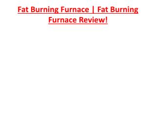 Fat Burning Furnace | Fat Burning Furnace Review