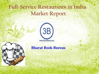 Full-Service Restaurants in India                    Market