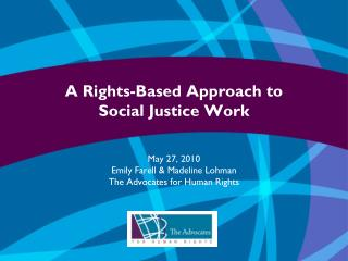 A Rights Based Approach to Social Justice Work