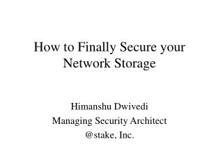 How to Finally Secure your Network Storage