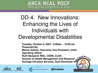 DD-4.  New Innovations: Enhancing the Lives of Individuals with  Developmental Disabilities