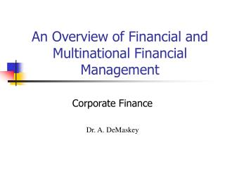 An Overview of Financial and Multinational Financial Management