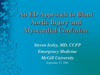 An ED Approach to Blunt Aortic Injury and Myocardial Confusion