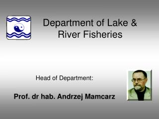 Department of Lake  River Fisheries