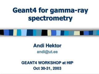 Geant4 for gamma-ray spectrometry