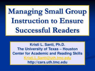 Managing Small Group Instruction to Ensure Successful Readers