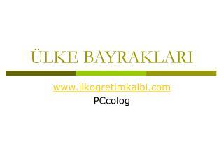 LKE BAYRAKLARI