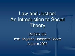 Law and Justice: An Introduction to Social Theory