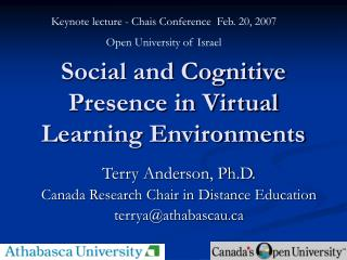 Social and Cognitive Presence in Virtual Learning Environments