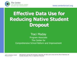Effective Data Use for Reducing Native Student Dropout