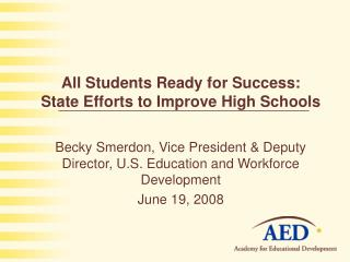 All Students Ready for Success: State Efforts to Improve High Schools