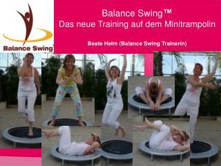 Balance Swing   Das neue Training auf dem Minitrampolin  Beate Helm Balance Swing Trainerin