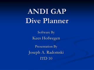 ANDI GAP  Dive Planner