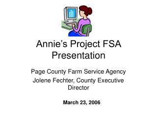 Annie s Project FSA Presentation