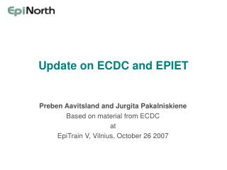 Update on ECDC and EPIET