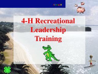 4-H Recreational Leadership Training