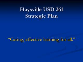 Haysville USD 261 Strategic Plan