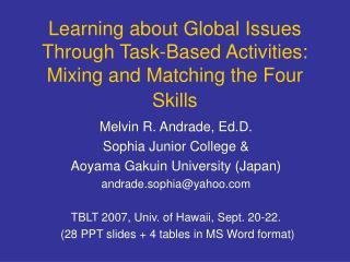 Learning about Global Issues Through Task-Based Activities: Mixing and Matching the Four Skills