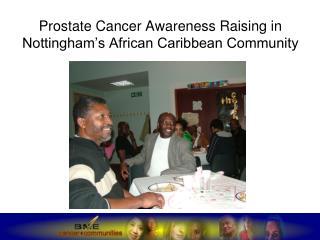 Prostate Cancer Awareness Raising in Nottingham