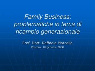 Family Business: problematiche in tema di ricambio generazionale