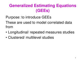 Generalized Estimating Equations GEEs