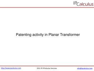 ipcalculus - planar transformer patenting activity