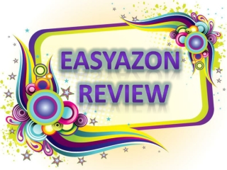 EasyAzon review � What You Should Avoid!