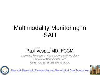Multimodality Monitoring in SAH