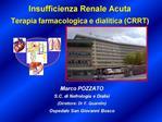 Insufficienza Renale Acuta Terapia farmacologica e dialitica CRRT