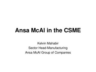 Ansa McAl in the CSME