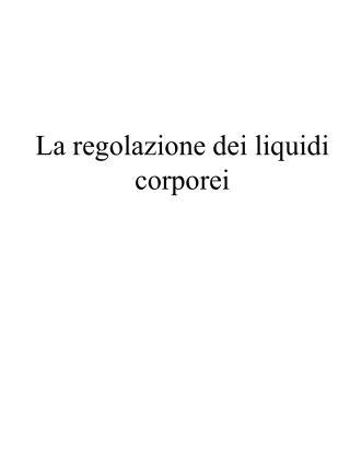 La regolazione dei liquidi corporei
