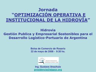 Hidrovia  Gesti n Publica y Empresarial Sostenibles para el Desarrollo Log stico-Portuario de Argentina