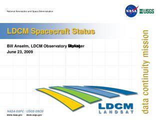 LDCM Spacecraft Status