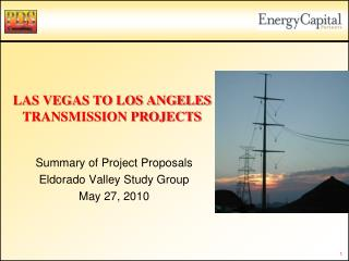 LAS VEGAS TO LOS ANGELES TRANSMISSION PROJECTS
