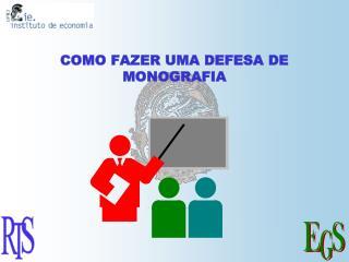 COMO FAZER UMA DEFESA DE MONOGRAFIA