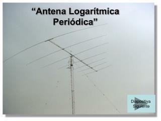 Antena Logar tmica Peri dica