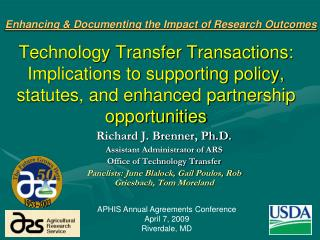 Technology Transfer Transactions: Implications to supporting policy, statutes, and enhanced partnership opportunities