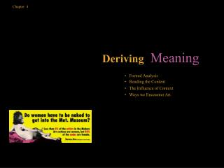 Chapter  4               Deriving   Meaning            Formal Analysis          Reading the Content          The Influen