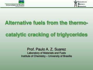 Alternative fuels from the thermo-catalytic cracking of triglycerides