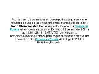 ver el partido iihf world championship canada vs russia en v