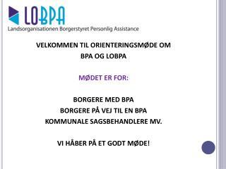LOBPA - Landsorganisationen Borgerstyret Personlig Assistance