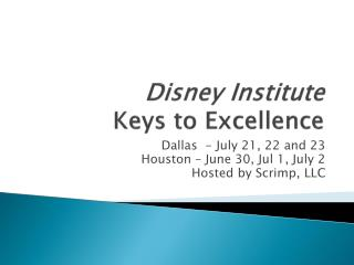 Disney Institute Keys to Excellence