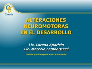 ALTERACIONES NEUROMOTORAS EN EL DESARROLLO