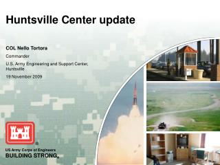 Huntsville Center update