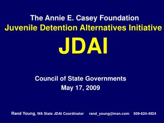 The Annie E. Casey Foundation  Juvenile Detention Alternatives Initiative JDAI